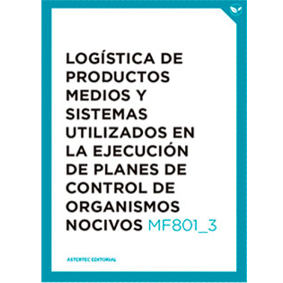 Logística de productos medios y sistemas utilizados en la ejecución de planes de control de organismos nocivos