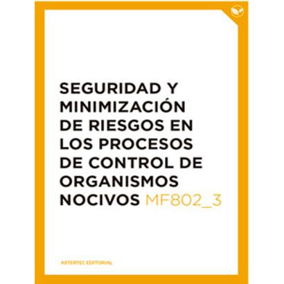 Seguridad y minimización de riesgos en los procesos de control de organismos nocivos